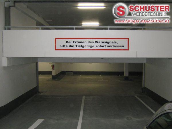 schild digitaldruck grossformat xxl hinweisschild warnschild tiefgarage nürnberg hausverwaltung - FIRMENSCHILDER